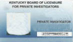 study material for the Kentucky private investigator license examination